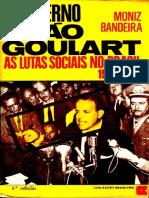 Luiz Alberto Moniz Bandeira - O governo João Goulart_ as lutas sociais no Brasil, 1961-1964 (1978, Civilização Brasileira) - libgen.lc.pdf