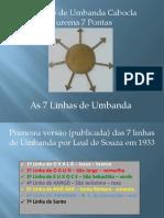As 7 Linhas de UmbandA TUCJ7P.pptx