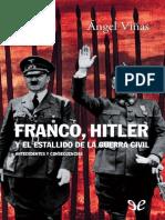 Franco, Hitler y El Estallido d - Angel Vinas