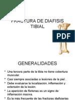 FRACTURA DE DIAFISIS TIBIAL.ppt