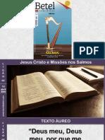 Lição 02 - 1° Trimestre 2020 -  Jesus Cristo e Missões nos Salmos