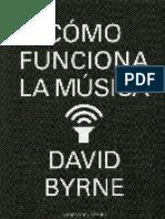 Como funciona la musica         Byrne, David
