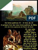 Estudo 1 - Os livros poéticos II - Jó (1).ppt