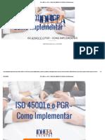 ISO 45001 e o PGR - COMO IMPLEMENTAR ID798400 _ IDHEEA Eventos.pdf