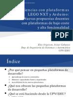 Experiencias con plataformas LEGO NXT y Arduino