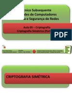 Aula 05 - Criptografia Simétrica (Parte 02).pdf