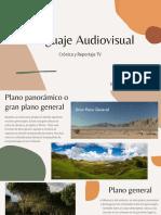 Lenguaje Audiovisual (Crónica y Reportaje TV)