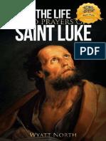 The Life and Prayers of Saint L - Wyatt North