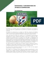 BEISBOL PROFESIONAL Y UNIVERSITARIO EN REPUBLICA DOMINICANA