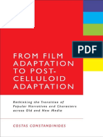 From Film Adaptation to Post-Celluloid Adaptation Rethinking the Transition of Popular Narratives and Characters across Old and New Media by Costas Constandinides (z-lib.org).pdf