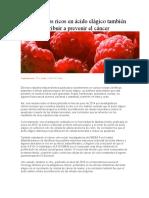 Los alimentos ricos en ácido elágico también pueden contribuir a prevenir el cáncer.docx