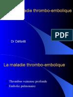 LA MALADIE THROMBO-EMBOLIQUE