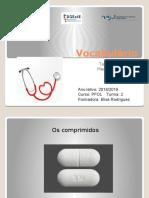 Os medicamentos