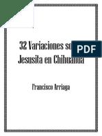 FA - 32 Variaciones Sobre Jesusita en Chihuahua