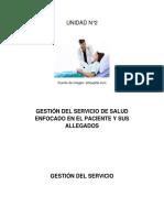 UNIDAD N°2 GESTIÓN DEL SERVICIO ENFOCADO EN EL PACIENTE