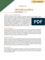 tarea 1 . ética médica . objeto de la ética.docx