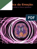 Filosofia - A Lógica Da Emoção - Da Psicanálise Á Física Quântica - Pt