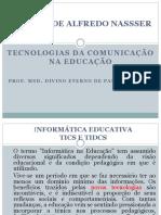 Aula 01 - Tecnologia da Comunicação na Educação