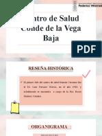 RESEÑA HISTÓRICA Y ORGANIGRAMA DEL CENTRO DE SALUD CONDE DE LA VEGA BAJA