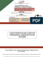 CARACTERÍSTICAS DEL EJERCICIO PROFESIONAL DE ECUADOR Y BOLIVIA