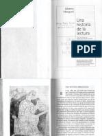 GRUPO 1 y 2. Manguel, Alberto. Una historia de la lectura (Los lectores silenciosos, Aprender a leer, Metáforas de la lectura, Principios)).pdf