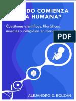 _Cuando comienza la vida humana__ Cuestiones cienttorno al tema (Spanish Edition) - Alejandro Bolzan