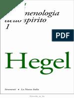 Georg W. F. Hegel, a cura di Enrico De Negri - Fenomenologia dello spirito. Vol. 1-La Nuova Italia (1973).pdf