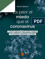 Es Peor El Miedo Que El Coronavirus Daniel Gabarro DIGIT