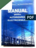 Manual Pentru Autorizarea Electricienilor Sorin Popescu, Alexandru-Bebe Dincă Editura Bibliotheca Târgoviște 2014