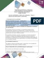 Guia de actividades y Rúbrica de evaluación - Unidad 1 - Paso 2 - Ejercicio de observación y entrevista