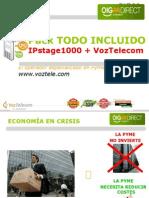 IPstage 1000 + Servicios de VozTelecom (Pack TODO INCLUIDO)