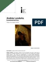 Privadoentrevistas Andrés Londoño Kunstomerservice