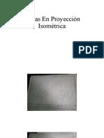 Piezas En Proyección Isométrica