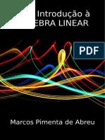 Uma Introducao a Algebra Linear - Marcos Pimenta de Abreu.pdf