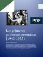 EMMANUEL BENIGNI - Los primeros gobiernos peronistas (1943-1955)