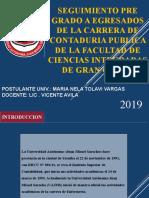 SEGUIMIENTO PRE GRADO A EGRESADOS DE LA CARRERA DE CONTADURIA PUBLICA DE LA FACULTAD DE CIENCIAS INTEGRADAS DE GRAN CHACO.pptx