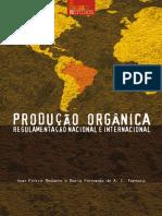 Produção Orgânica - Regulamentação Nacional e Internacional 115p. LIVRO.pdf