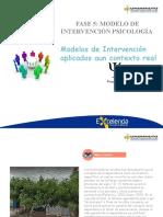 Fase 5 modelo de intervención psicología – Modelo de Intervención aplicado al contexto real