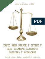 ZAŠTO NEMA PRAVDE I ISTINE U RADU ISLAMSKE ZAJEDNICE BOŠNJAKA U NJEMAČKOJ - zbornik pisama, dopisa, saopštenja i reagiranja