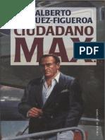 Ciudadano Max - Alberto Vazquez-Figueroa