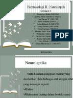 Farmakologi II Neuroleptik_Kel 4_18A