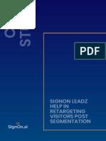 SignOn Leadz help in retargeting visitors post segmentation