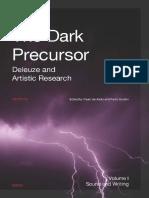 Unknown - 2018 - The Dark Precursor Deleuze and Artistic Research Vol I-II.pdf