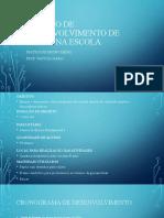 PROJETO DE DESENVOLVIMENTO DE SAÚDE NA ESCOLA