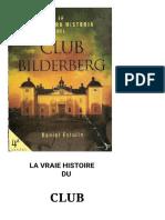 La Véritable Histoire Du Club Bilderberg