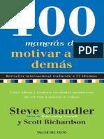 100 Maneras de Motivar a Los Demás - Steve Chandler y Scott Richardson