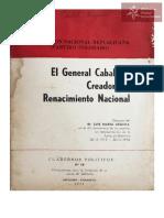 El Gral. Caballero.Creador del Renacimiento Nacional