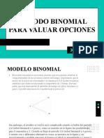 METODO BINOMIAL PARA VALUAR OPCIONES