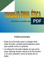 TRABAJO FINAL - PARÁMETROS CONCEPTOS DE LA ÉTICA