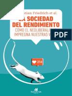 Friedrich Sebastian Et Al. La Sociedad Del Rendimiento. Cómo El Neoliberalismo Impregna Nuestras Vidas.